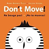 img - for Don't Move! (See & Say) book / textbook / text book