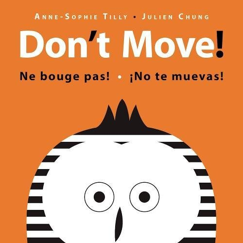 Don't Move! (See & Say)