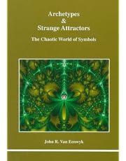 Archetypes & Strange Attractors: The Chaotic World of Symbols