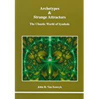 Archetypes & Strange Attractors: The Chaotic World of Symbols