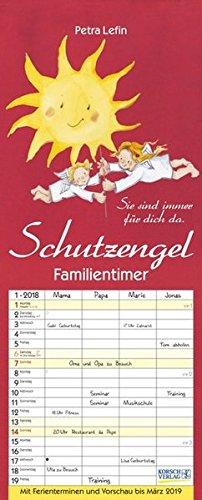 Familientimer Schutzengel 2018: Familienplaner - 4 große Spalten mit viel Platz. Hochwertiger Familienkalender mit netten Sprüchen, Ferienterminen und Vorschau bis März 2019. 19 x 47 cm.