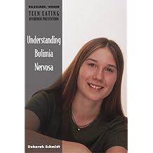Understanding Bulimia Nervosa