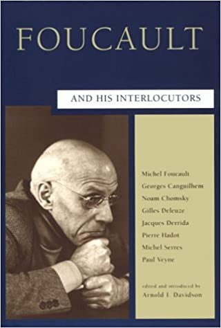 Foucault and His Interlocutors (Critical Inquiry Book) by Arnold Davidson (1998-06-11)