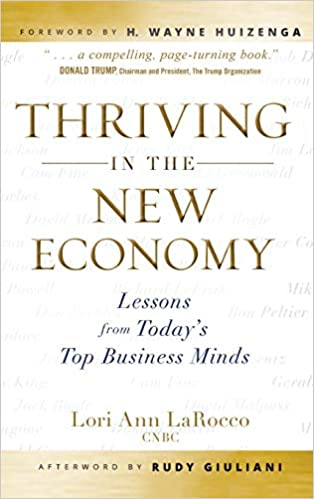 Thriving in the New Economy: Lessons from Today′s Top ...