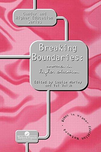 Breaking Boundaries: Women In Higher Education (Gender & Higher Education Mini - Mini Volume Morley