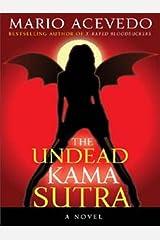 The Undead Kama Sutra (Felix Gomez Book 3)