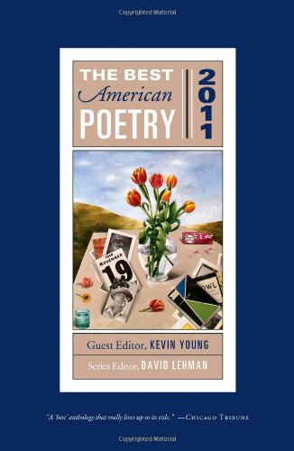 The Best American Poetry 2011: Series Editor David Lehman (The Best American Poetry series)