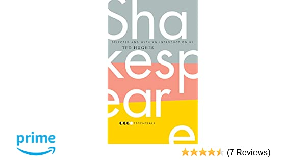 Essential shakespeare ted hughes 9780060887957 amazon books fandeluxe Images