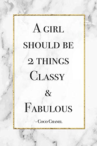 (A Girl Should Be 2 Things, Classy & Fabulous - Coco Chanel: Gorgeous Marble Cover Design Motivational Coco Chanel Quote Notebook Blank Bullet Dot Grid Journal Novelty Gift Diary for a Fashion Lover)
