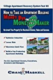 How to Take an Apartment Building from Money Pit to Money Maker