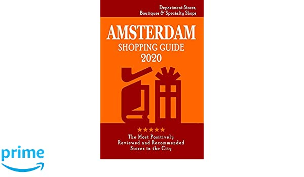 Amsterdam Shopping Guide 2020: Where to go shopping in
