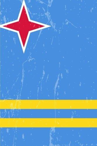 Aruba Flag Journal: Aruba Travel Diary, Caribbean Souvenir, lined Journal to write in