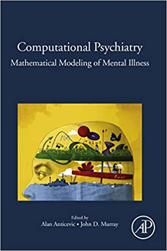 Amazon Com Computational Psychiatry Mathematical Modeling Of
