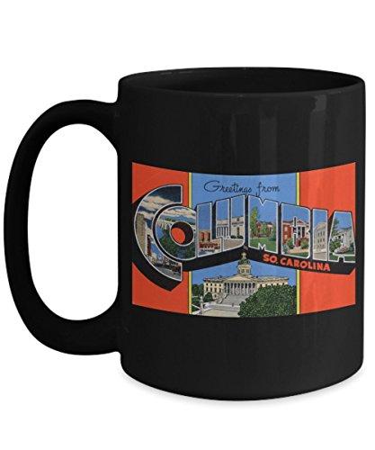 (Greetings from Columbia South Carolina, Vintage Large Letter Postcard Design: Ceramic Coffee Mug)
