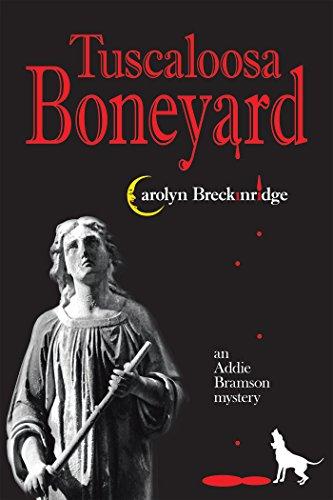 Tuscaloosa Boneyard: An Addie Bramson Mystery]()