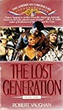The Lost Generation, Robert Vaughan, 0553296809