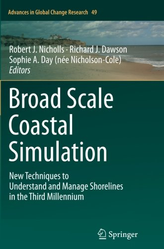Broad Scale Coastal Simulation: New Techniques to Understand and Manage Shorelines in the Third Millennium (Advances in Global Change Research)-cover