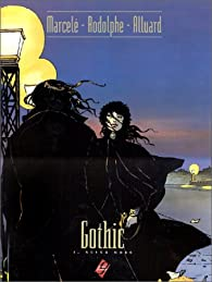 Gothic, tome 1 : Never more par  Rodolphe