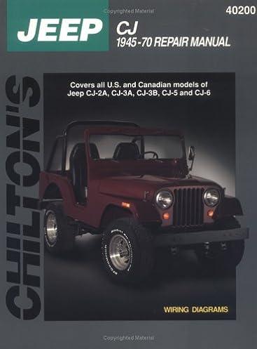 jeep cj 1945 70 chilton total car care series manuals chilton rh amazon com