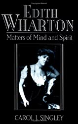 [Edith Wharton: Matters of Mind and Spirit] (By: Carol J. Singley) [published: July, 1998]