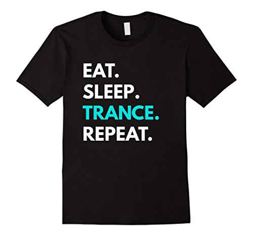 Mens Eat Sleep Trance Repeat t-shirt - Trance Music Tee Medium Black (Trance T-shirts Music)