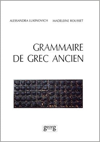 Livre gratuits en ligne Grammaire de grec ancien epub, pdf