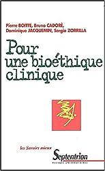 Pour une bioéthique clinique