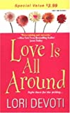 Love Is All Around, Lori Devoti, 082177865X
