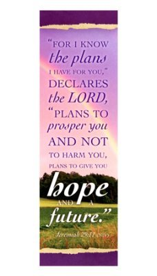 Bookmark Package - I Know the Plans I Have For You (Jeremiah 29:11, NIV) Bookmarks (Package of 25)