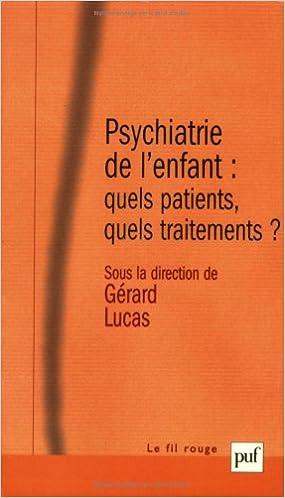 Téléchargement Gratuit De Livres En Pdf Psychiatrie De Lenfant
