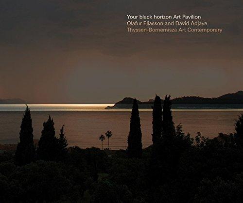 Download Olafur Eliasson & David Adjaye: Your Black Horizon: Art Pavillon pdf epub