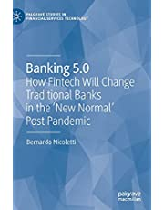 Banking 5.0: How Fintech Will Change Traditional Banks in the 'New Normal' Post Pandemic
