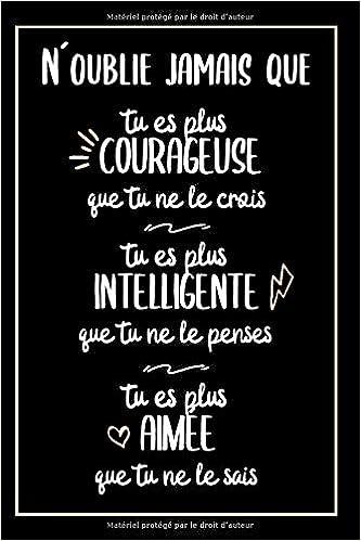 Citation Positive Idee Cadeau Original Pour Femme Un Carnet De
