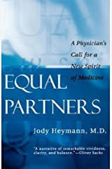 Equal Partners: A Physician's Call for a New Spirit of Medicine by Jody Heymann (2000-04-24) Paperback