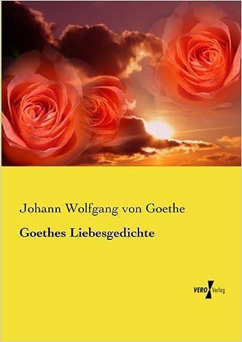 Amazoncom Goethes Liebesgedichte German Edition