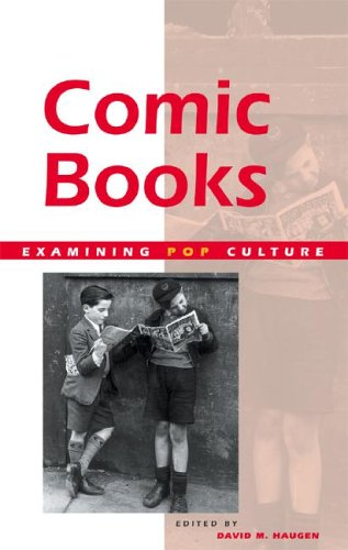Download Examining Pop Culture - Comic Books (hardcover edition) PDF
