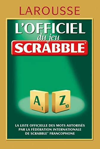 Lofficiel du jeu Scrabble: Amazon.es: Larousse: Libros en idiomas extranjeros