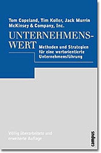 Unternehmenswert: Methoden und Strategien für eine wertorientierte Unternehmensführung