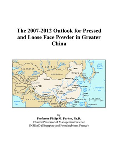 The 2007-2012 Outlook for Pressed and Loose Face Powder in Greater China