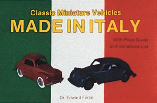 Classic Miniature Vehicles: Made in Italy