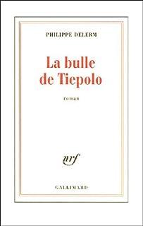 La bulle de Tiepolo, Delerm, Philippe