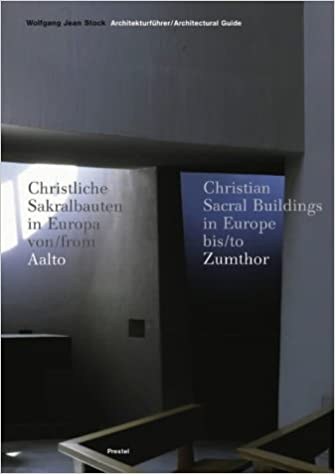 Architectural Guide to Christian Sacred Buildings in Europe Since 1950: From Aalto to Zumthor