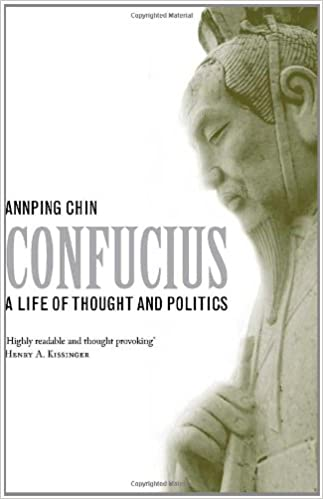 A Life of Thought and Politics Confucius