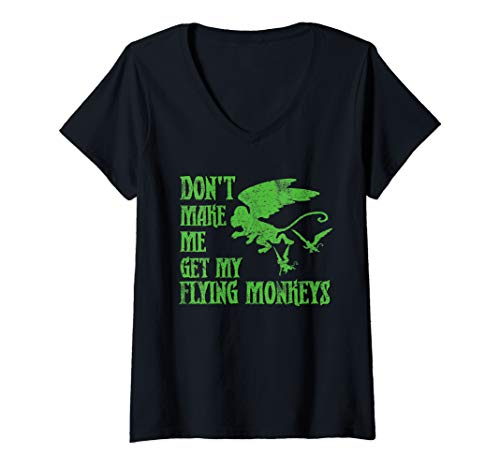 Womens Don't Make Me Get Flying Monkeys T Shirt Wizard of Oz Witch V-Neck T-Shirt -
