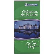 Chateaux de la loire guide vert