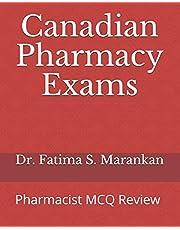 Canadian Pharmacy Exams: Pharmacist MCQ Review 2021