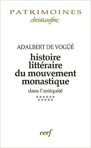 Lire un Histoire littéraire du mouvement monastique dans l'antiquité : Tome XI, la Gaule franque et l'Espagne wisigothique (VI-VIIe siècles) epub pdf