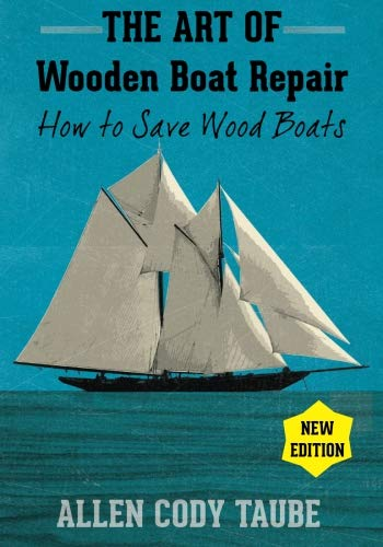 The Art of Wooden Boat Repair: How to Save Wood Boats