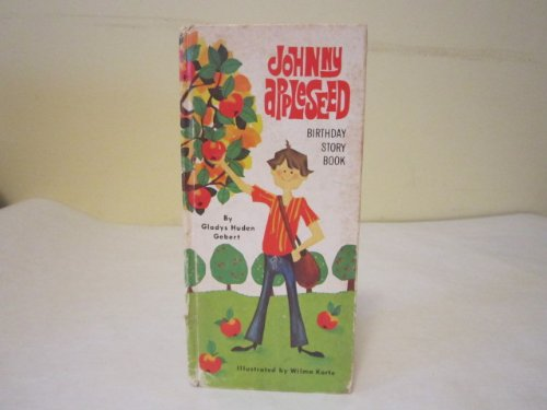 Johnny Appleseed Birthday Story Book
