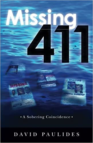 Missing 411- A Sobering Coincidence: David Paulides: 9781511885669 ...
